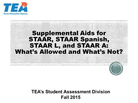 TEA's Student Assessment Division