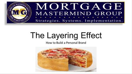 The Layering Effect How to Build a Personal Brand.