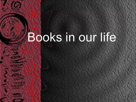 Books in our life. Robert Burns William Shakespeare Charles Dickens Agatha Christie Rudyard Kipling.