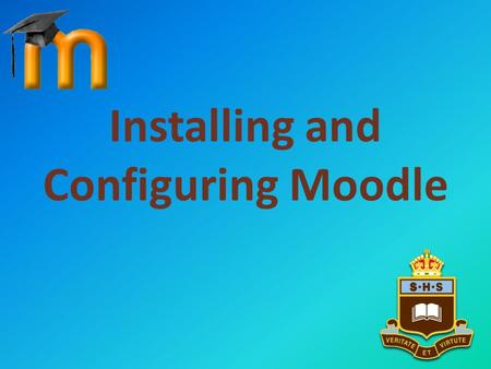 Installing and Configuring Moodle. Download Download latest Windows Install package from Moodle.orgMoodle.org.