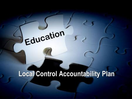 Local Control Accountability Plan. The Year in Review Sweetwater Union High School District School Board approves LCAP Implementation of 2014-15 LCAP.