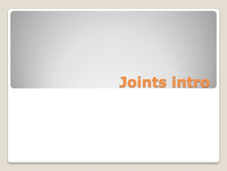 Joints intro. THE JOINTS A joint is the point where two or more bones meet. There are three main types: Fibrous (immoveable), Cartilagenous (partially.