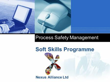 Process Safety Management Soft Skills Programme Nexus Alliance Ltd.
