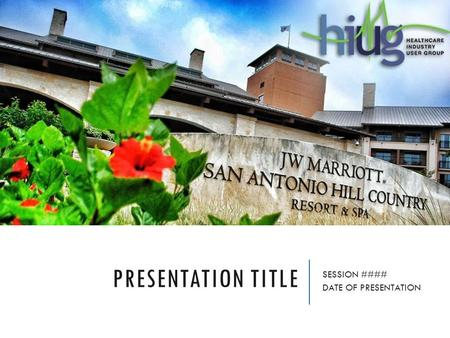 PRESENTATION TITLE SESSION #### DATE OF PRESENTATION.