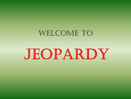 Welcome to Jeopardy. PeopleEventsBattlesTaxes/Acts Miscellaneous 100 200 300 400 500 600 100 200 300 400 500 600 100 200 300 400 500 600 100 200 300 400.