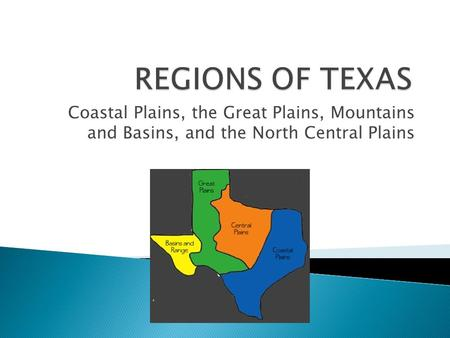 Coastal Plains, the Great Plains, Mountains and Basins, and the North Central Plains.