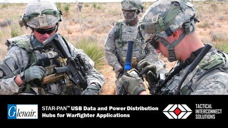 STAR-PAN ™ USB Data and Power Distribution Hubs for Warfighter Applications.
