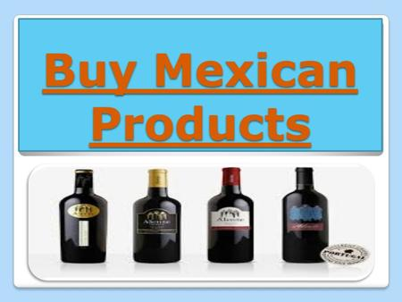 "Buy Mexican Products. The name whisky in English means ""water of life"". A distilled hard beverage made from fermented grain mash. Grains like barley,"