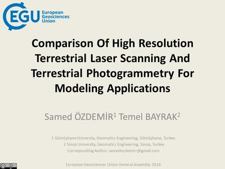 European Geosciences Union General Assembly 2016 Comparison Of High Resolution Terrestrial Laser Scanning And Terrestrial Photogrammetry For Modeling Applications.