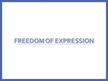 1. Freedom of Speech Americans have right to freedom of expression to help protect unpopular opinions Founders wanted well-informed public Speech is limited.