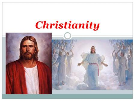 Christianity. History Christianity grew out of Judaism. The earliest Christians were all Jews. A Christian is a person who follows the teachings of Jesus.