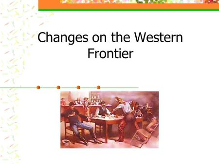 Changes on the Western Frontier Native American Cultures in Crisis By 1700 almost all of the tribes on the Great Plains abandoned farming villages to.