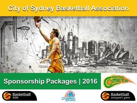 City of Sydney Basketball Association Sponsorship Packages | 2016.