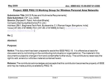 Doc.: IEEE 802.15-09-0567-01-0006 Submission May 2009 Samsung Electronics Slide 1 Project: IEEE P802.15 Working Group for Wireless Personal Area Networks.