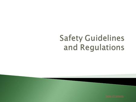 Table of Contents. Lessons 1. Basic Guidelines GoGo 2. Greeting and Identifying GoGo 3. Government Regulations GoGo 4. Reporting Safety Hazards GoGo.