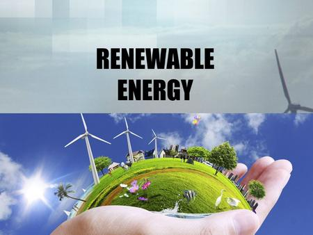 RENEWABLE ENERGY. HMMMM.... If nonrenewable resources are resources that cannot be replaced in a short period of time, what are renewable resources?