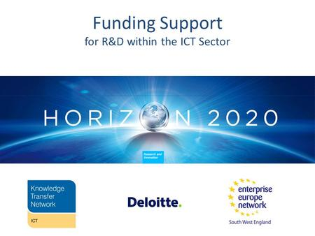 Funding Support for R&D within the ICT Sector. Primary colors R 0 G 39 B 118 R 0 G 161 B 222 R 60 G 138 B 46 R 114 G 199 B 231 R 201 G 221 B 3 R 146 G.