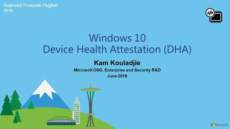 Windows 10 Device Health Attestation (DHA)