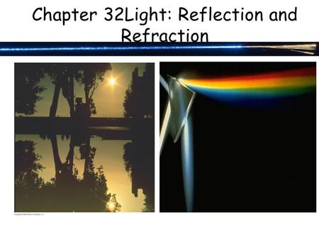 Chapter 32Light: Reflection and Refraction. 32-3 Formation of Images by Spherical Mirrors Example 32-7: Convex rearview mirror. An external rearview car.