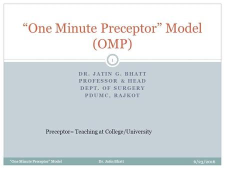 """One Minute Preceptor"" Model (OMP)"