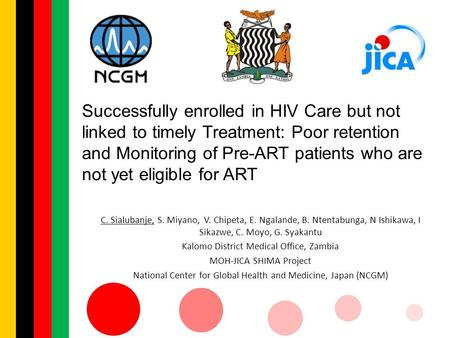 Successfully enrolled in HIV Care but not linked to timely Treatment: Poor retention and Monitoring of Pre-ART patients who are not yet eligible for ART.