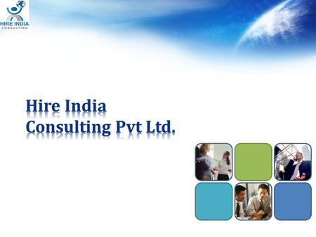 Hire India Consulting is a permanent and interim / contract recruitment consultancy. Providing complete recruitment solutions, sourcing and supplying.