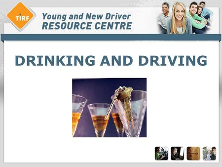 DRINKING AND DRIVING. Overview > What is… » What is impaired driving? > Characteristics of youth and drunk driving »Canadian youth and drunk driving >