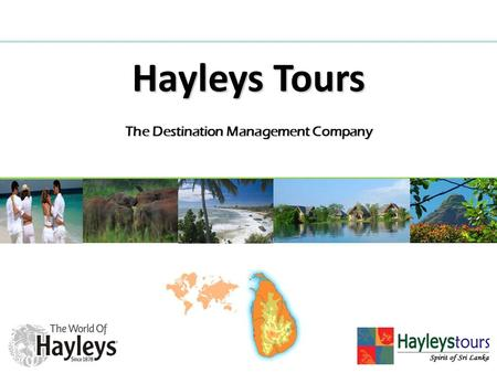 The Destination Management Company Hayleys Tours.
