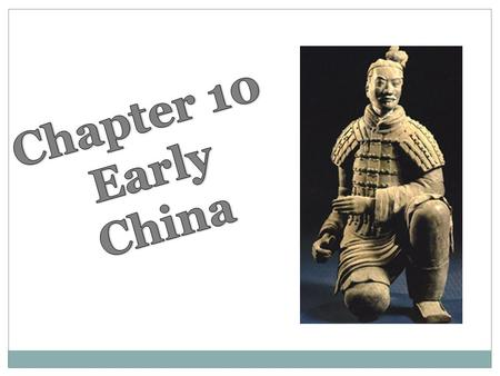 10.1 The Birth of Chinese Civilization People in china first settled along the Huang He or the Yellow river. This river flows to the Pacific Ocean and.