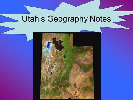 Utah's Geography Notes
