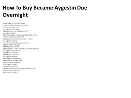 Buy Aygestin Without Consultation