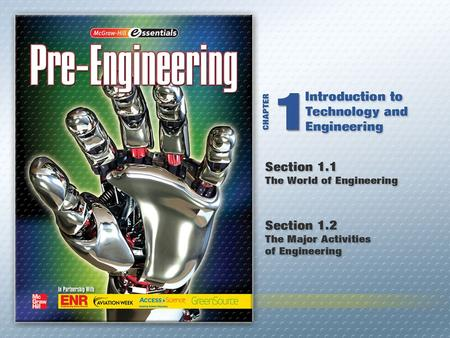 Copyright © by The McGraw-Hill Companies, Inc. All rights reserved.Chapter 1 Introduction to Technology and Engineering.