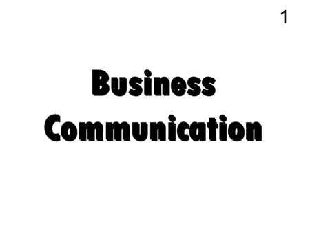 Business Communication 1. Completing oral presentation 2 Evaluate the content of your presentation For clarity and conciseness Develop visual aid and.