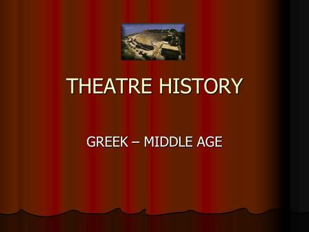THEATRE HISTORY GREEK – MIDDLE AGE. What do you do when you want to tell someone something exciting? Facial Expressions Facial Expressions Body Language.