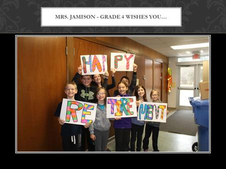 MRS. JAMISON - GRADE 4 WISHES YOU…. LATE NIGHTS WITH NETFLIX…