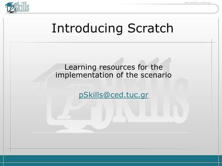 Introducing Scratch Learning resources for the implementation of the scenario