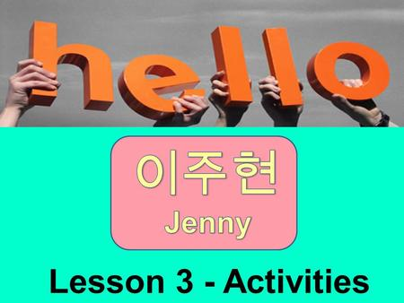 Lesson 3 - Activities Let's review! Lesson 3 - Piggy Banks Phone call expressions.