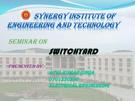 SYNERGY INSTITUTE OF ENGINEERING AND TECHNOLOGY