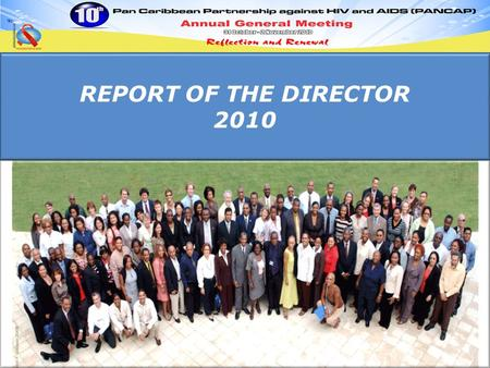 REPORT OF THE DIRECTOR 2010. Distribution of PANCAP Membership by Category.