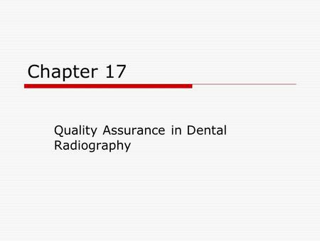 Quality Assurance in Dental Radiography