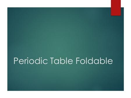 Periodic Table Foldable. Directions  Draw a line across each mark so you have 8 sections  Cut the first two papers along the line  stop about 1-2 centimeters.