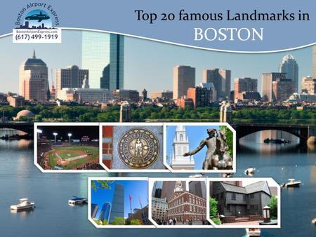 Top 20 famous Landmarks in BOSTON. Top 20 famous Landmarks in BOSTON Fenway Park Fenway Park is a baseball park located in Boston, Massachusetts, at 4.