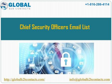 Chief Security Officers  List +1-816-286-4114.