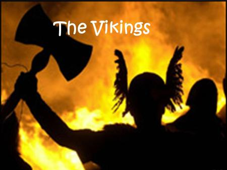 The Vikings. Quick Recap After the Western Roman Empire fell, all of Western Europe is up for grabs. During this time, a group of people that the Romans.