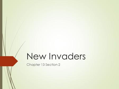 New Invaders Chapter 13 Section 2.