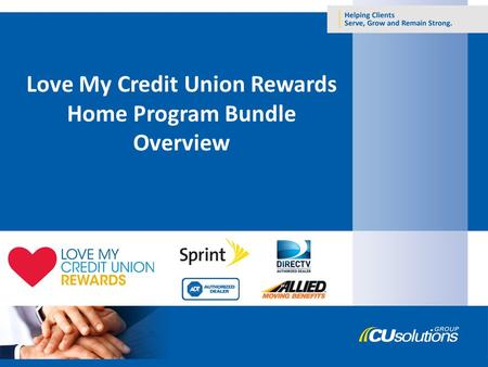 Love My Credit Union Rewards Home Program Bundle Overview.