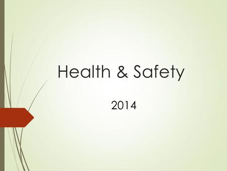 Health & Safety 2014.