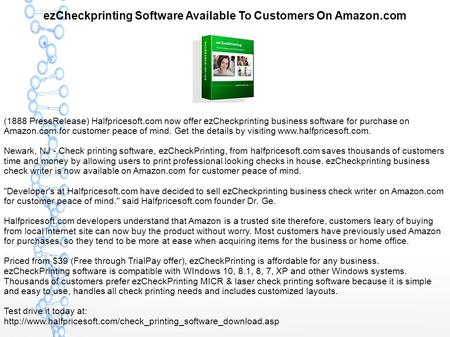 EzCheckprinting Software Available To Customers On Amazon.com (1888 PressRelease) Halfpricesoft.com now offer ezCheckprinting business software for purchase.