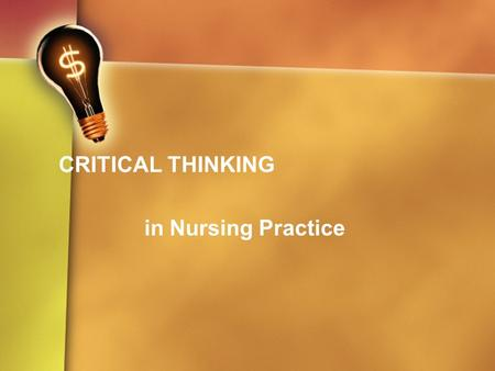 Psychiatric Mental Health Nursing Success  A Q amp A Review Applying     Study com Critical Thinking Use clinical reasoning and clinical decision making    to practice safe and effective nursing