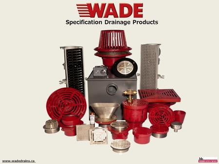 Www.wadedrains.ca Specification Drainage Products.